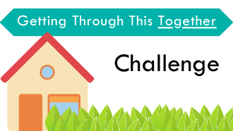 Getting Through This Together Challenge