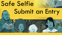 Submit an entry for a Safe Selfie